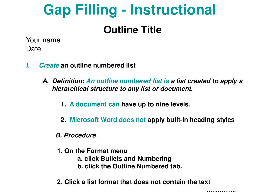 Gap Filling - Instructional