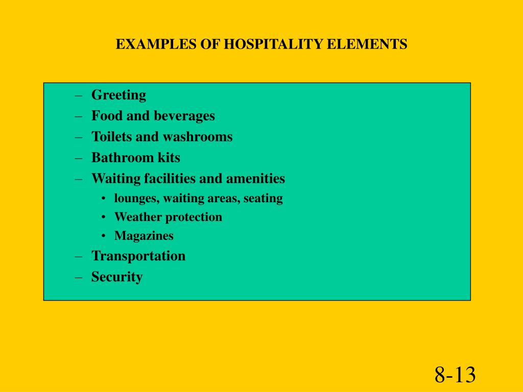 EXAMPLES OF HOSPITALITY ELEMENTS