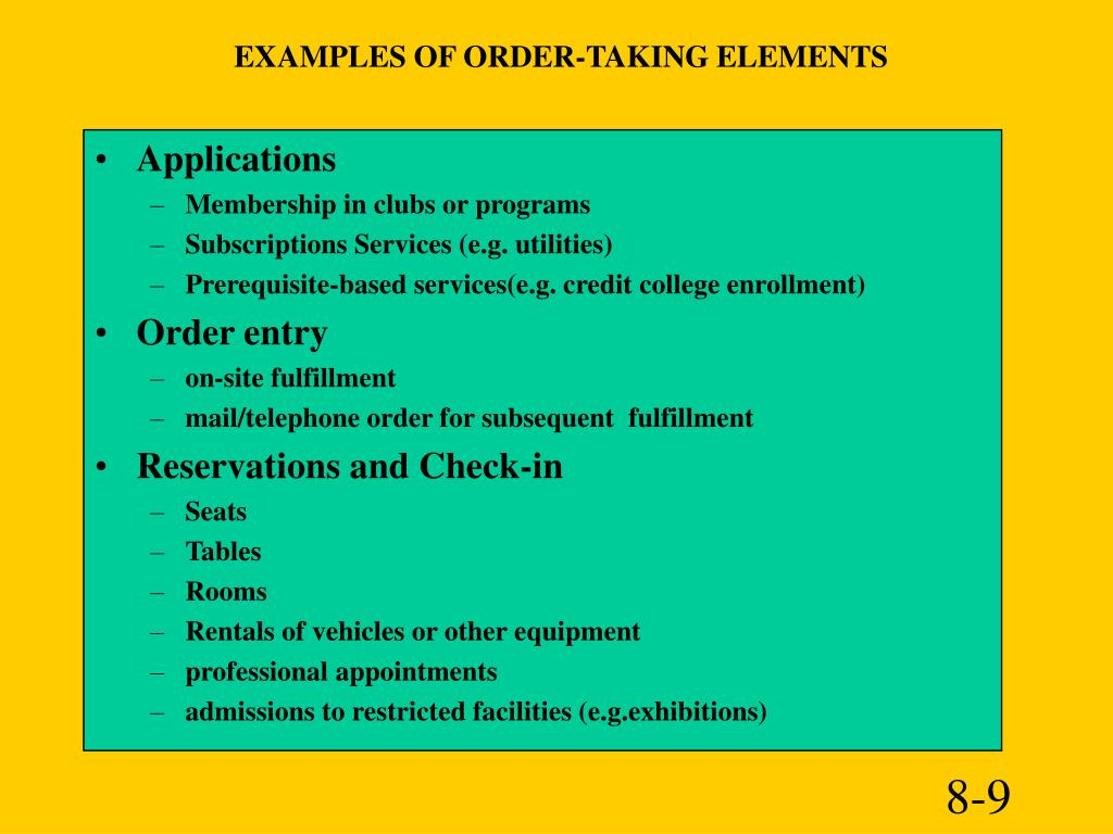 EXAMPLES OF ORDER-TAKING ELEMENTS