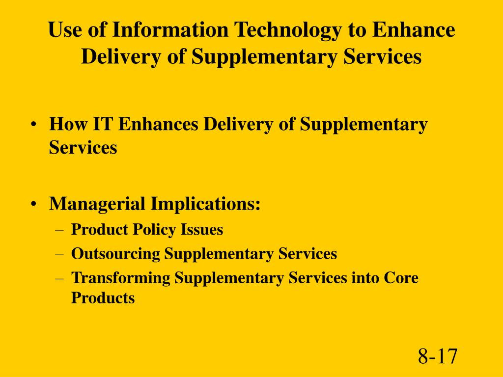 Use of Information Technology to Enhance Delivery of Supplementary Services