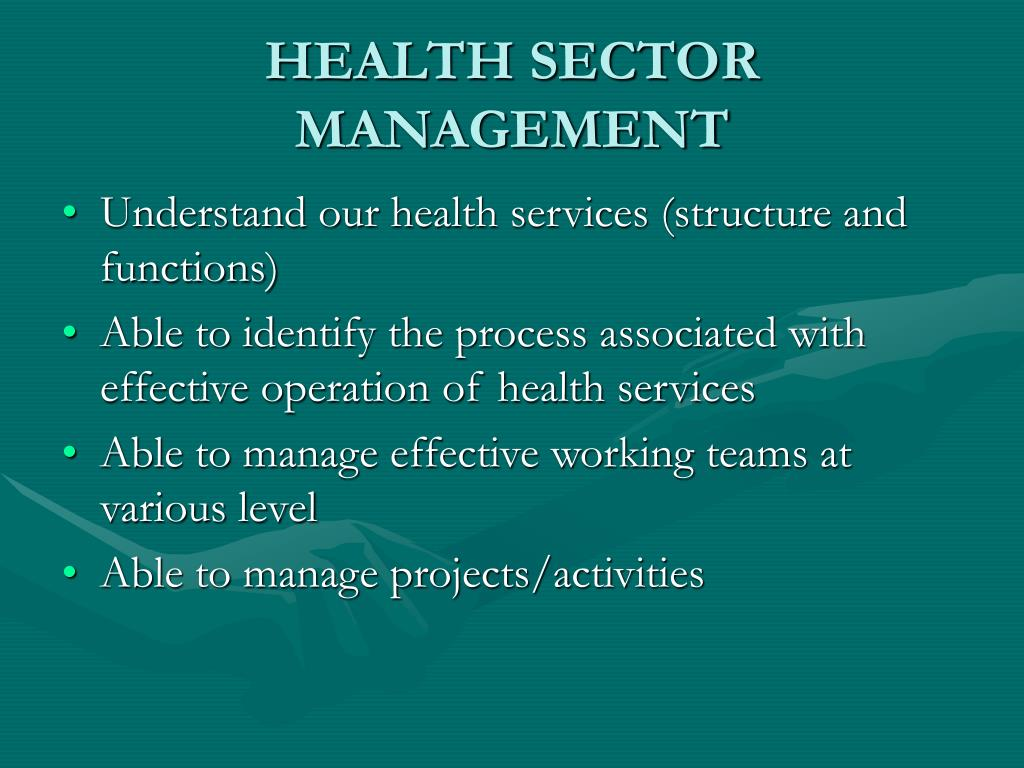 HEALTH SECTOR MANAGEMENT
