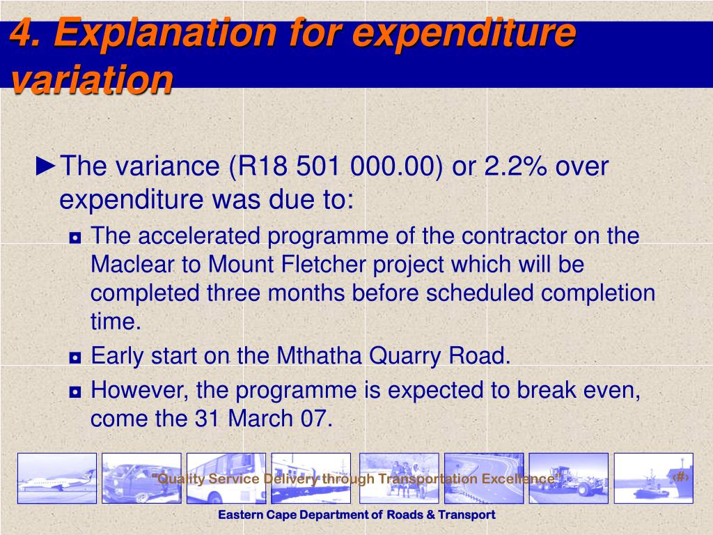 4. Explanation for expenditure variation