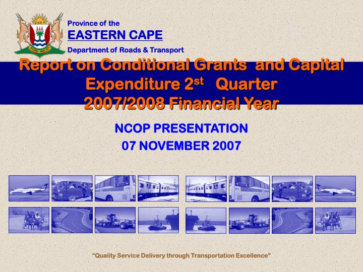 Report on conditional grants and capital expenditure 2 st quarter 2007 2008 financial year l.jpg