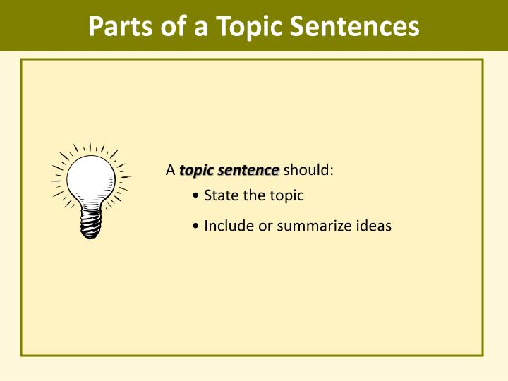 Parts of a Topic Sentences