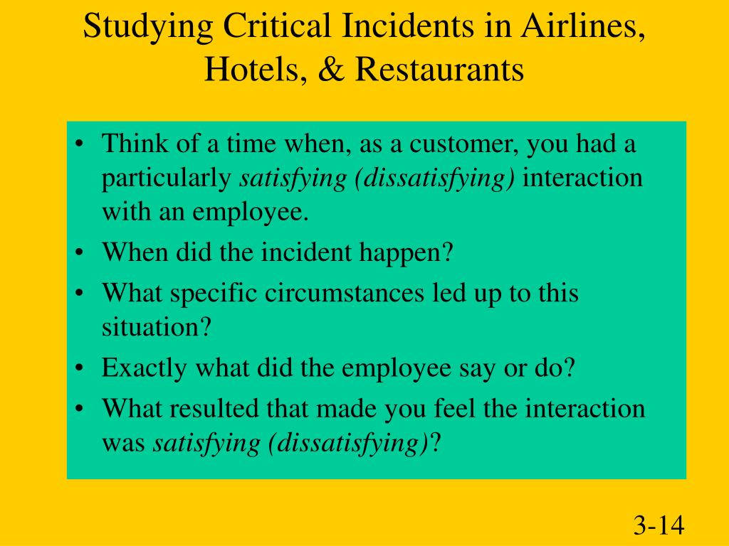 Studying Critical Incidents in Airlines,