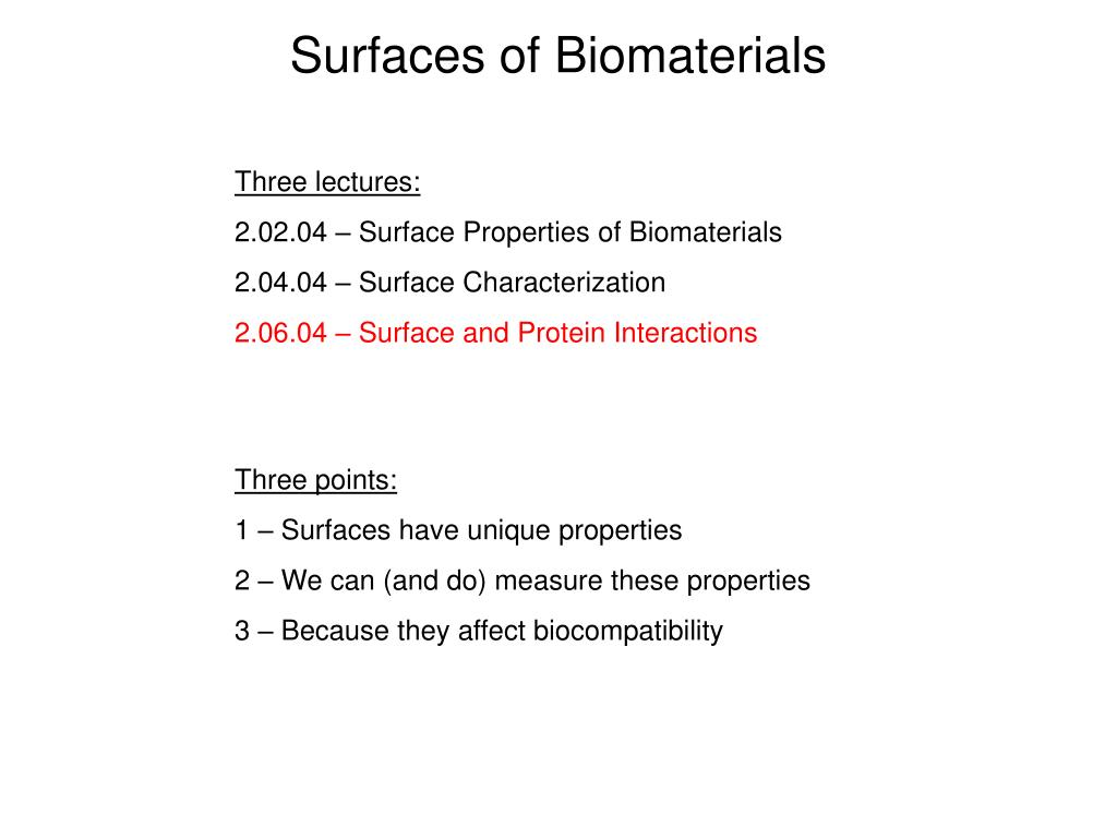 Surfaces of Biomaterials