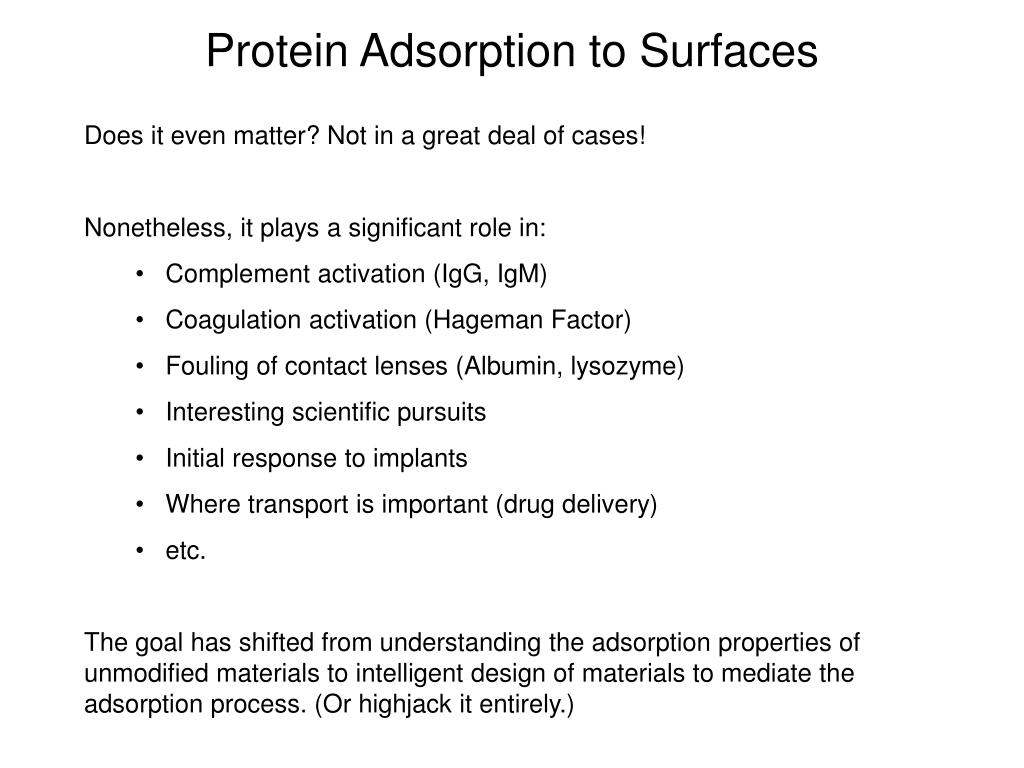 Protein Adsorption to Surfaces