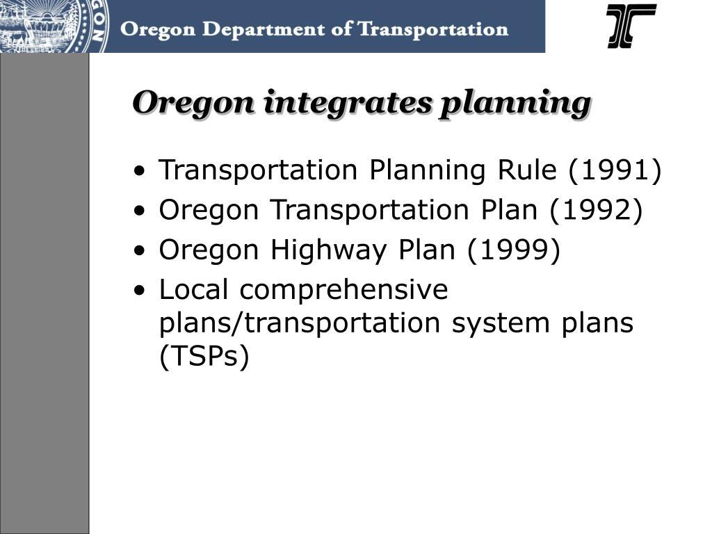 Oregon integrates planning