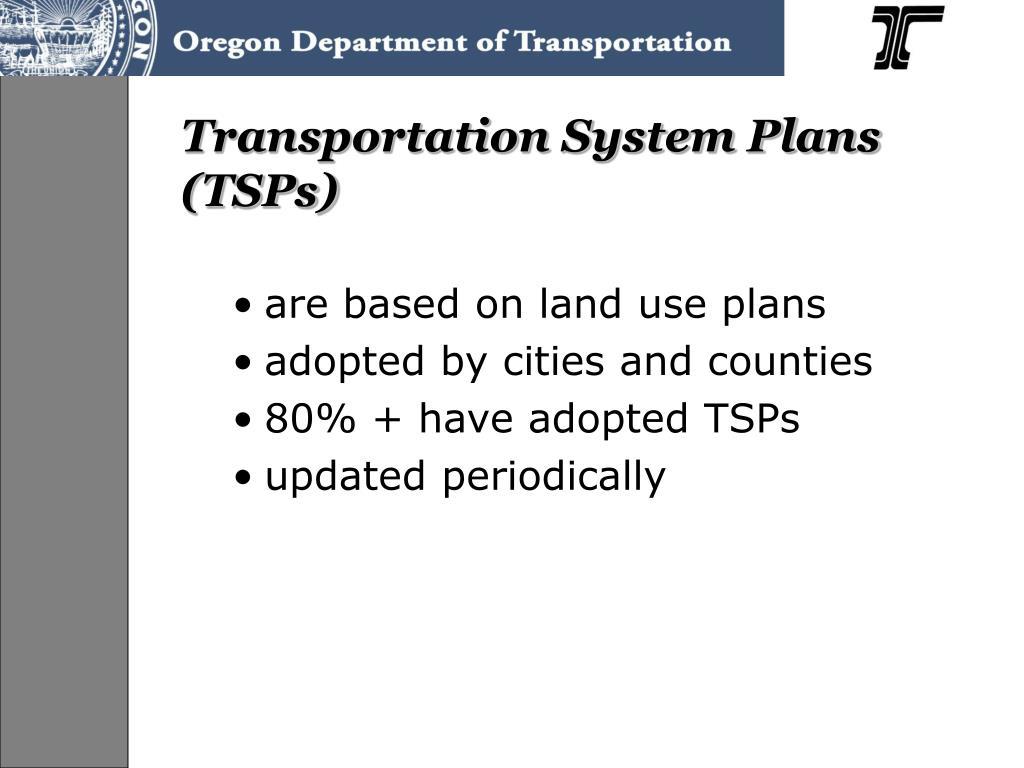 Transportation System Plans  (TSPs)