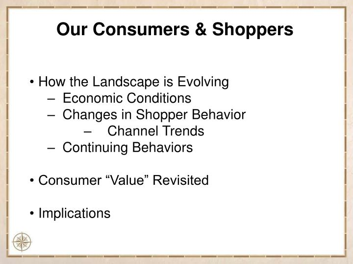 Our Consumers & Shoppers