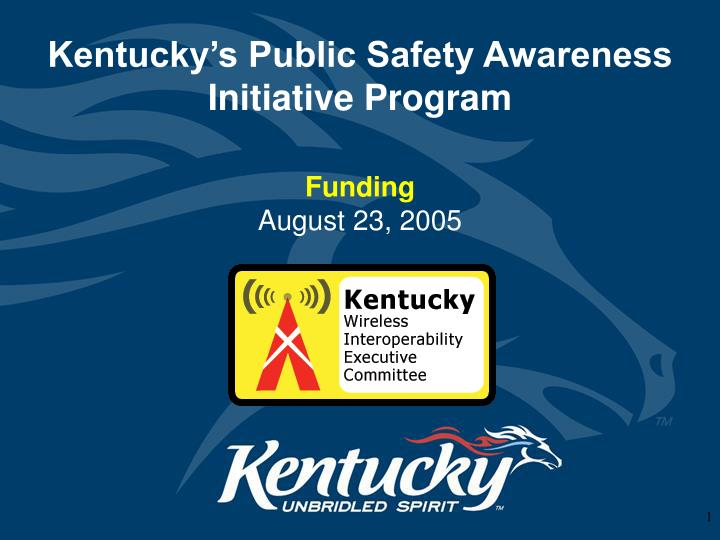 Kentucky s public safety awareness initiative program l.jpg