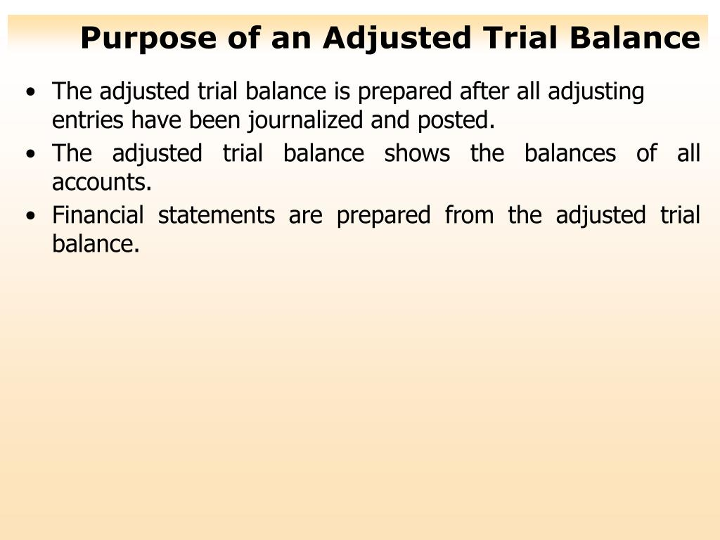 Purpose of an Adjusted Trial Balance