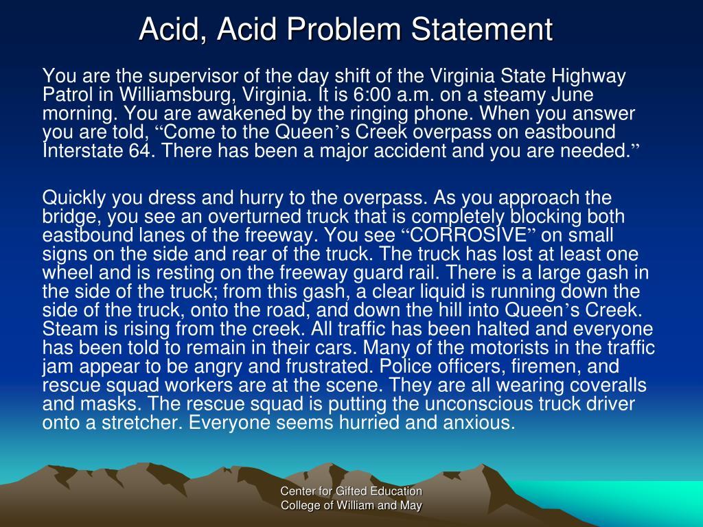 Acid, Acid Problem