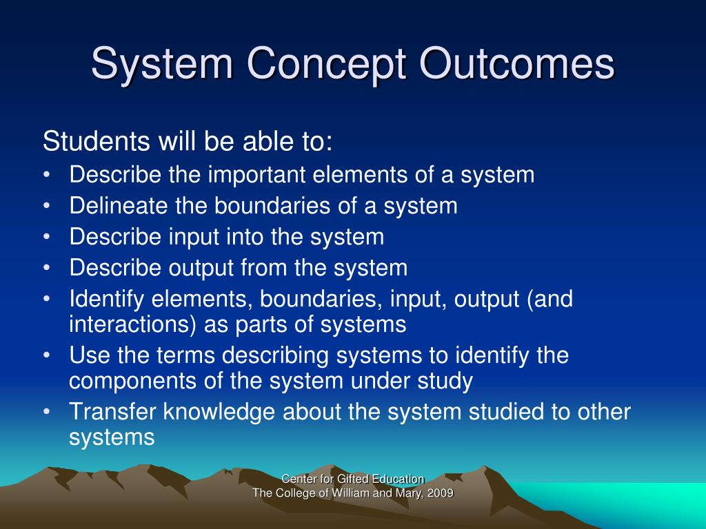 System Concept Outcomes
