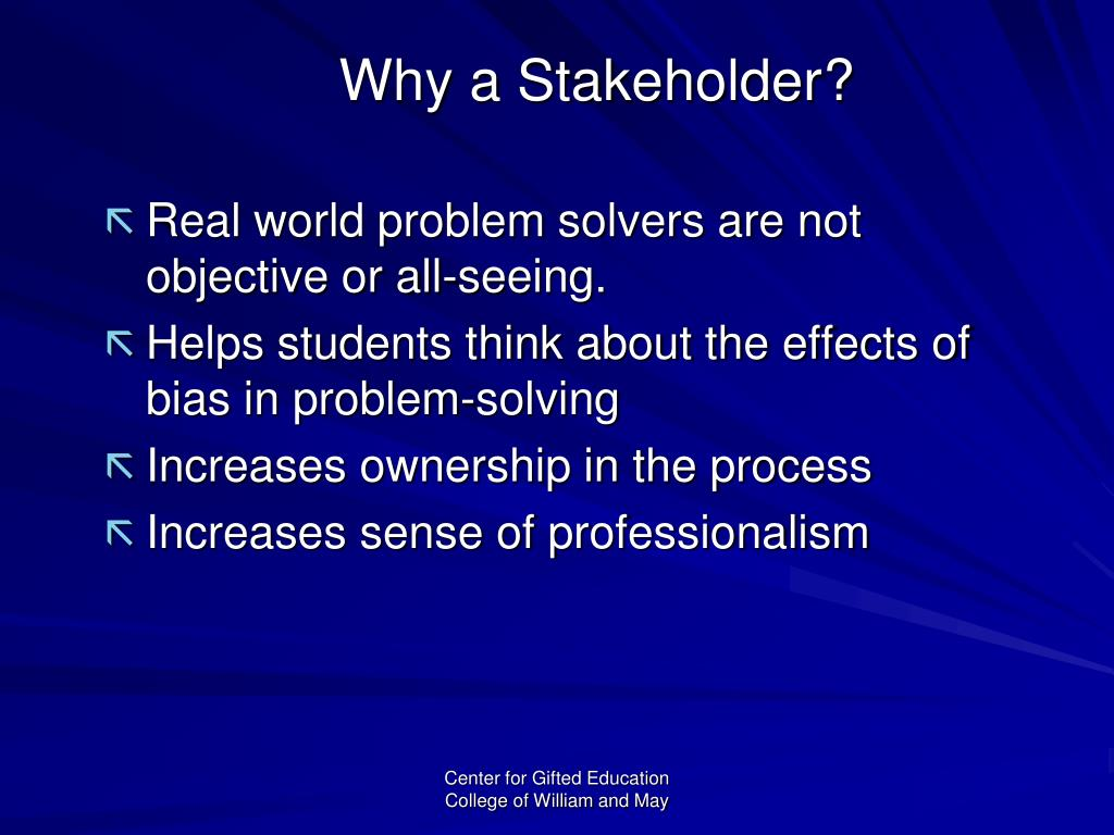 Why a Stakeholder?