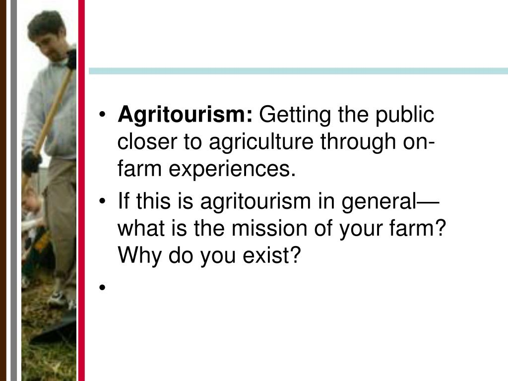 Agritourism: