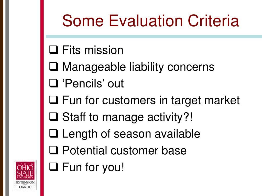 Some Evaluation Criteria