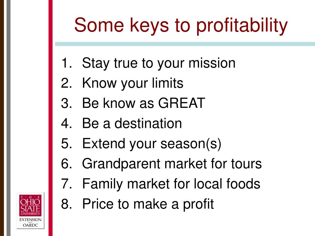 Some keys to profitability
