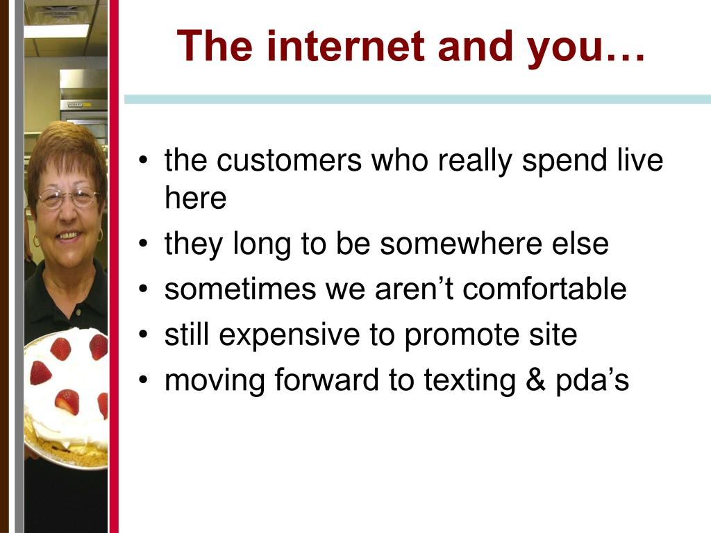 The internet and you…