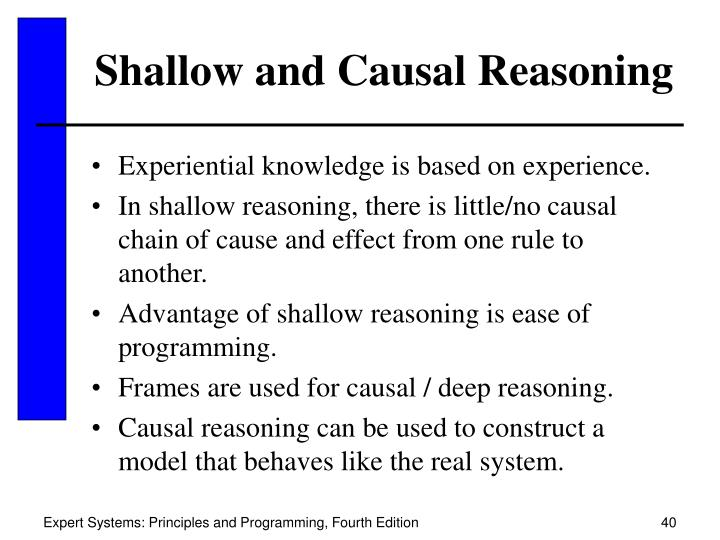 Shallow and Causal Reasoning