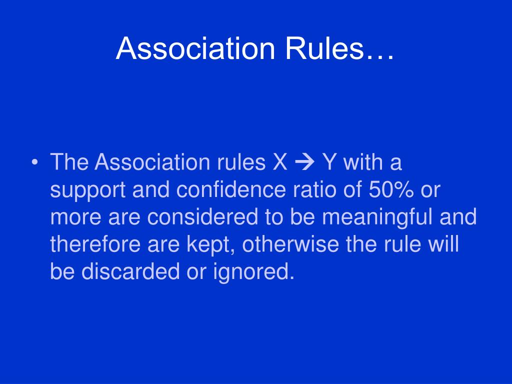 Association Rules…