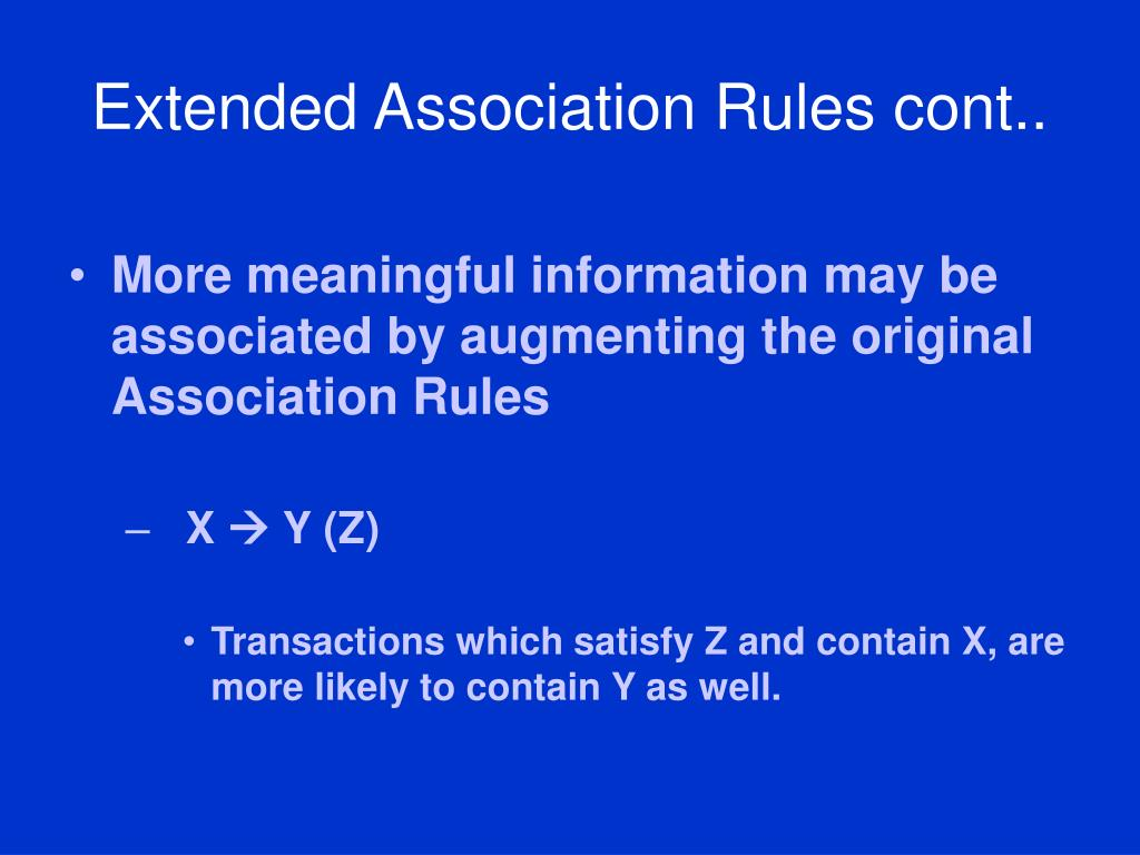 Extended Association Rules cont..
