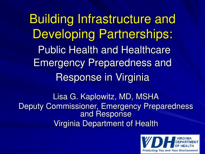 Building Infrastructure and Developing Partnerships: