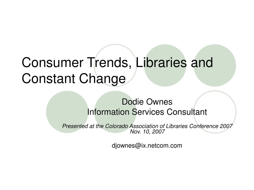 Consumer Trends, Libraries and Constant Change