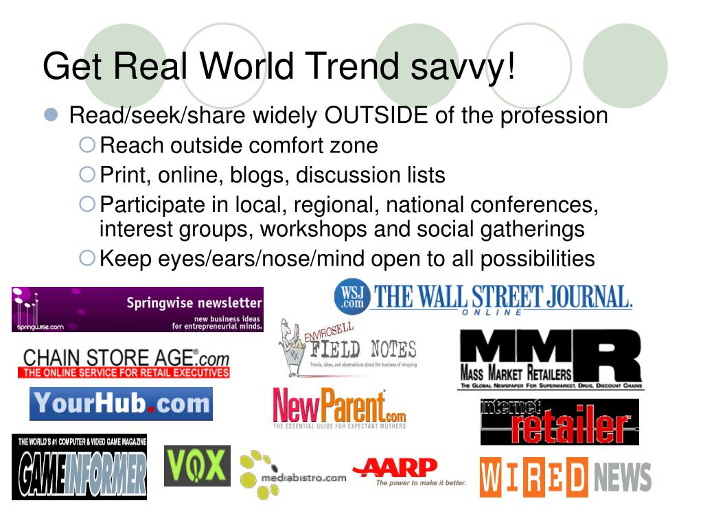 Get Real World Trend savvy!