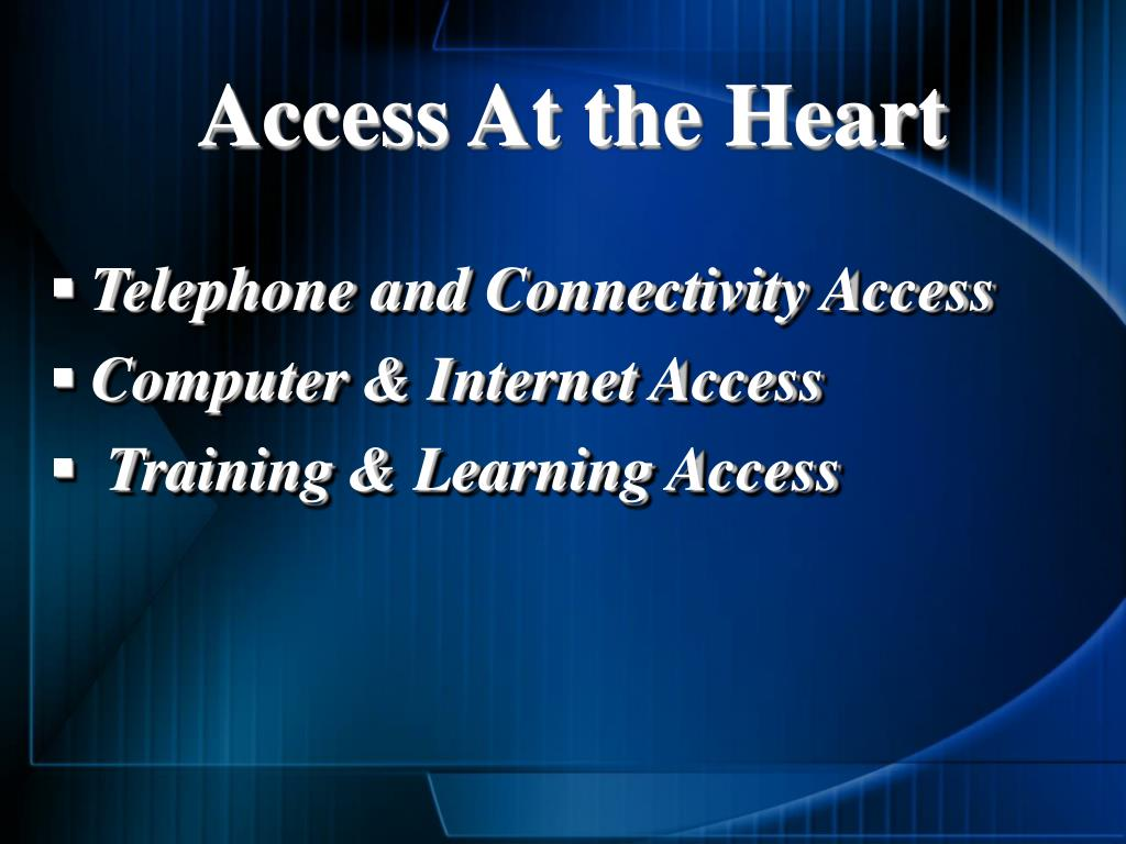 Access At the Heart