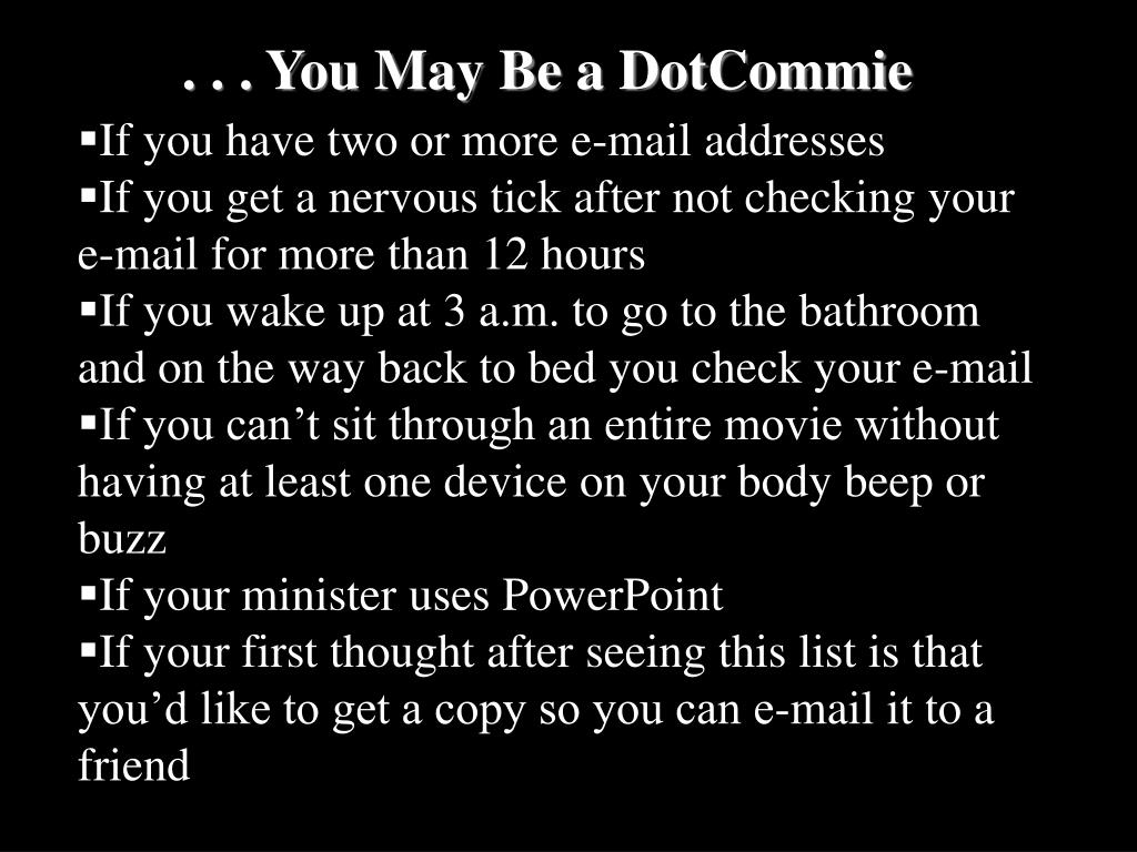 . . . You May Be a DotCommie