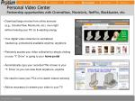 personal video center partnership opportunities with cinemanow movielink netflix blockbuster etc