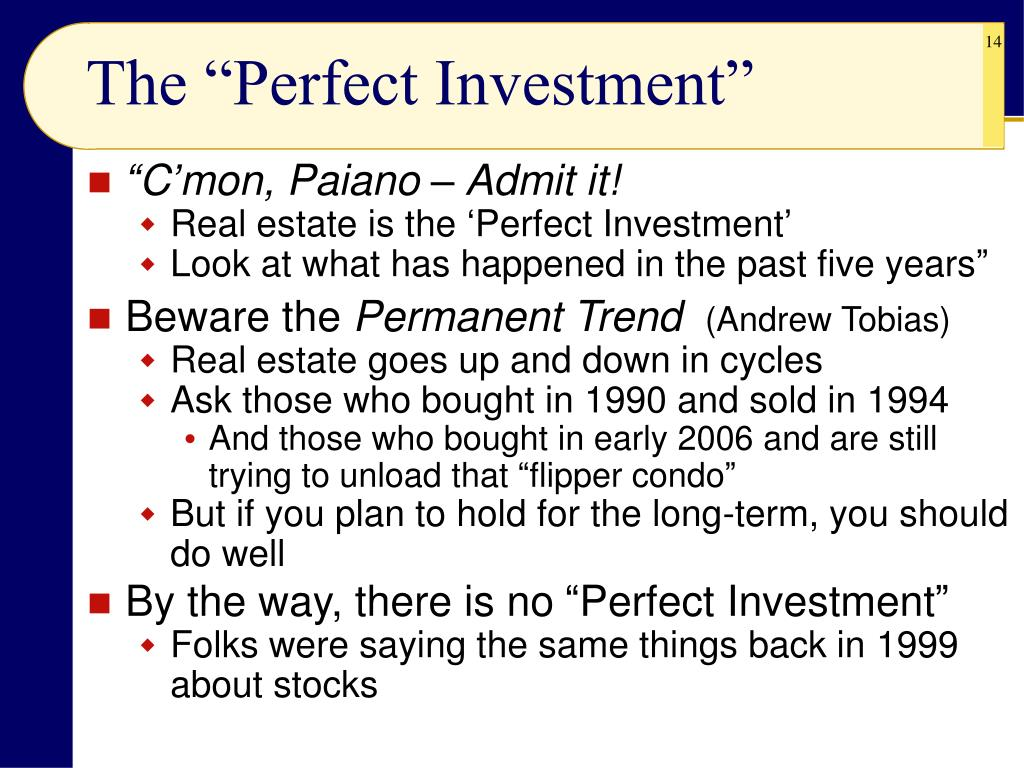 """The """"Perfect Investment"""""""