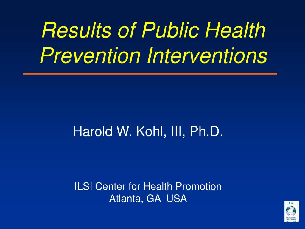 Results of Public Health Prevention Interventions
