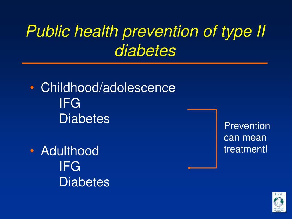 Public health prevention of type II diabetes