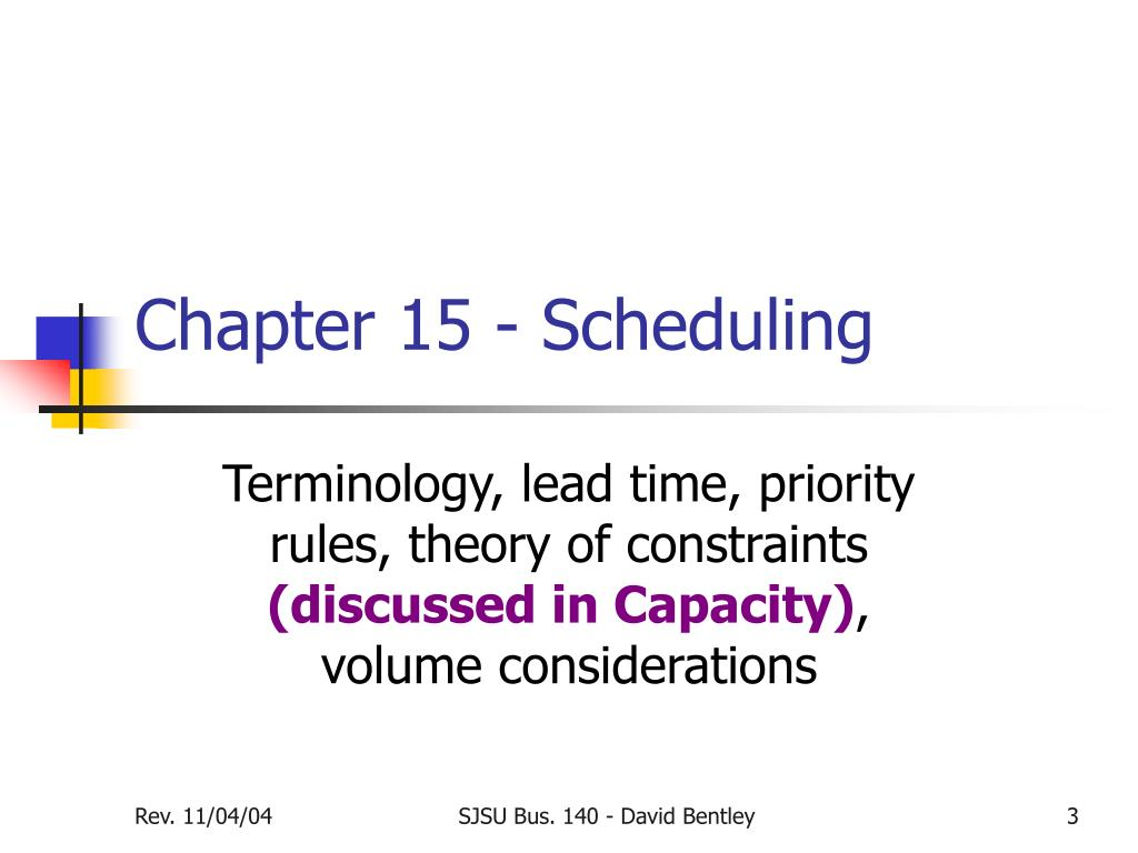 Chapter 15 - Scheduling