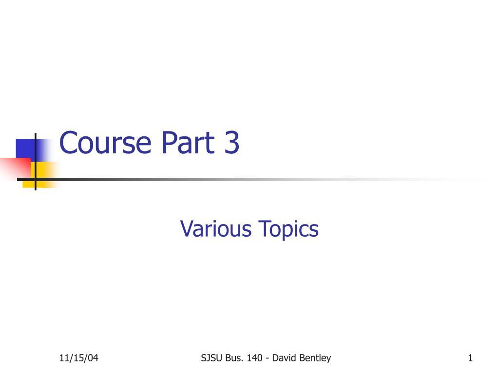 Course Part 3
