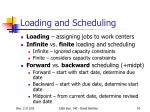 loading and scheduling