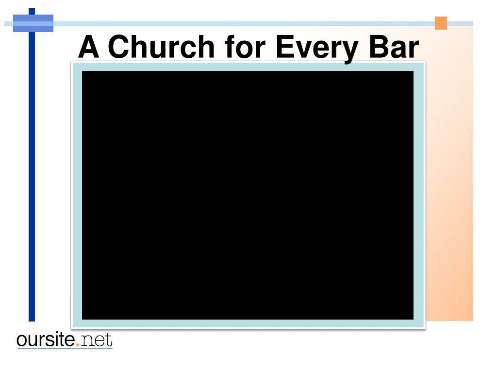 A Church for Every Bar