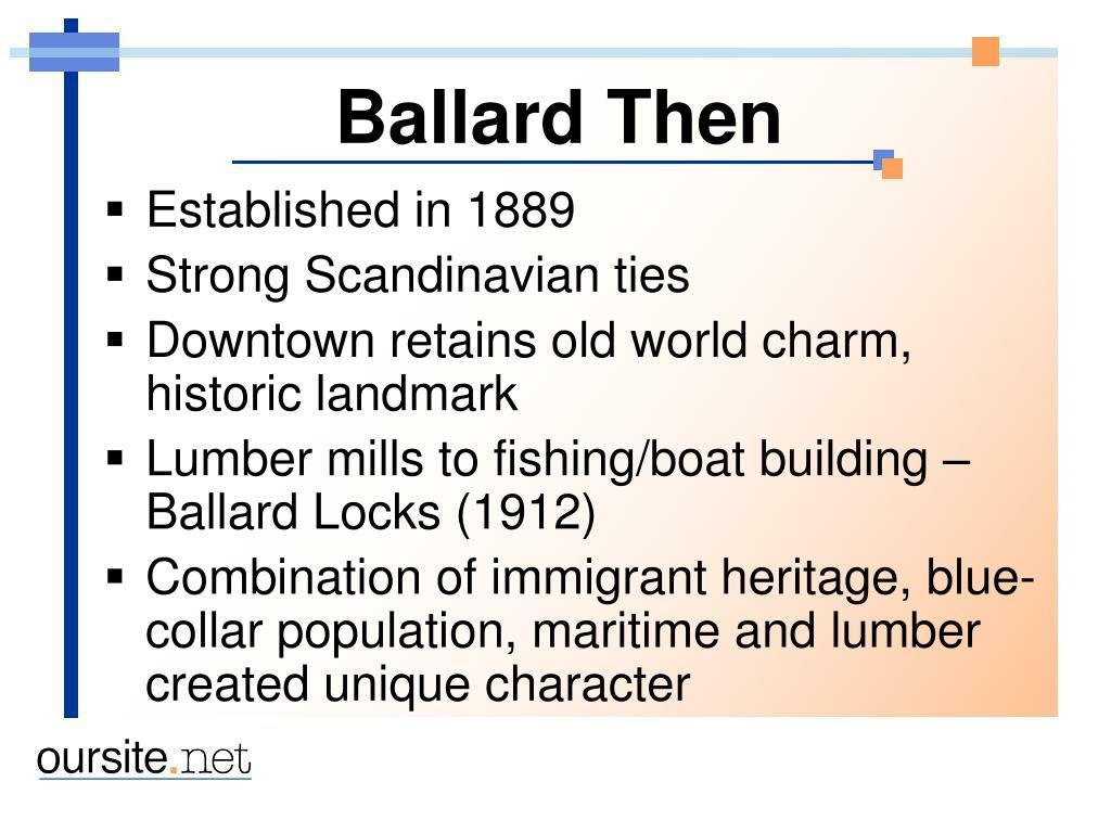 Ballard Then