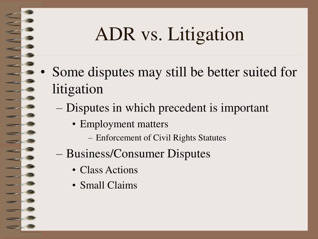 ADR vs. Litigation