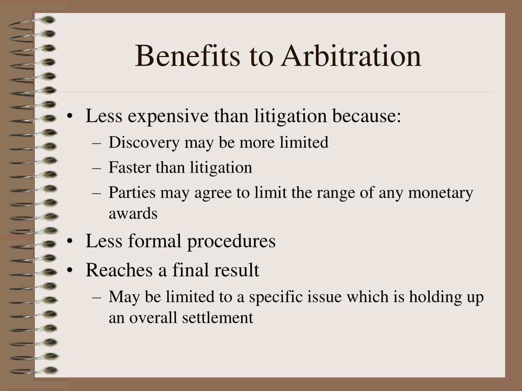 Benefits to Arbitration