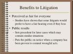 benefits to litigation