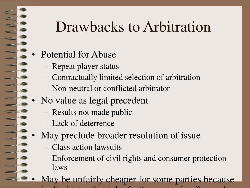 Drawbacks to Arbitration