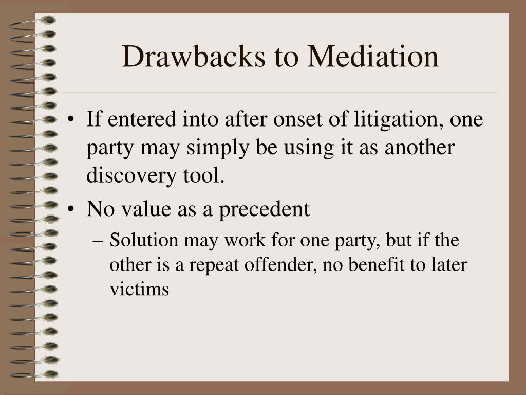 Drawbacks to Mediation
