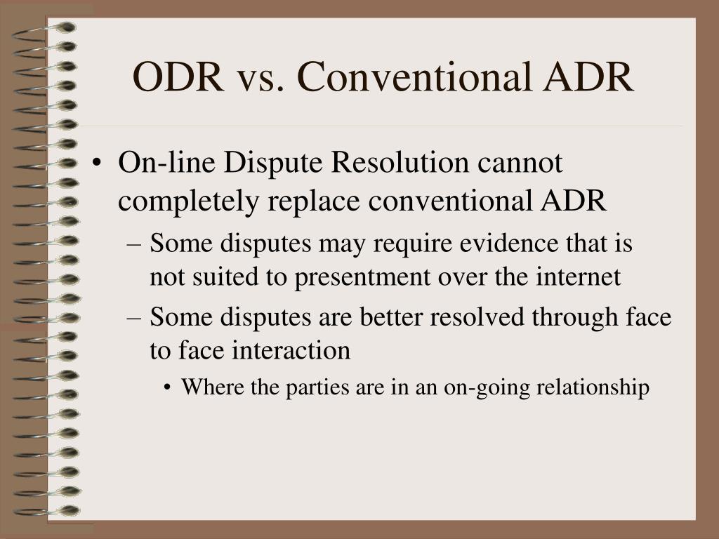 ODR vs. Conventional ADR