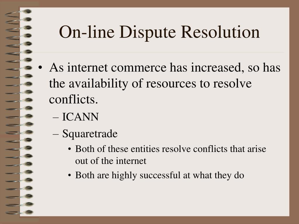 On-line Dispute Resolution