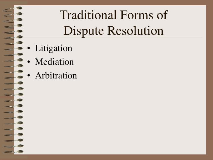 Traditional forms of dispute resolution