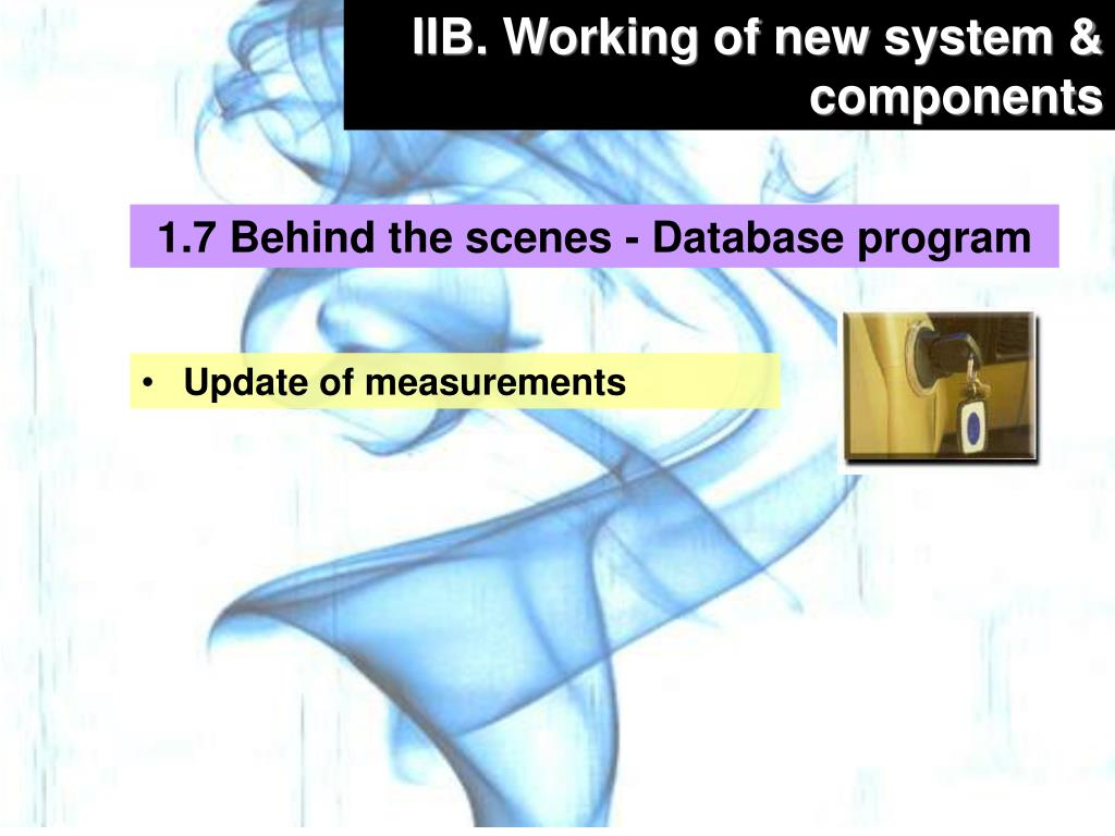 IIB. Working of new system & components