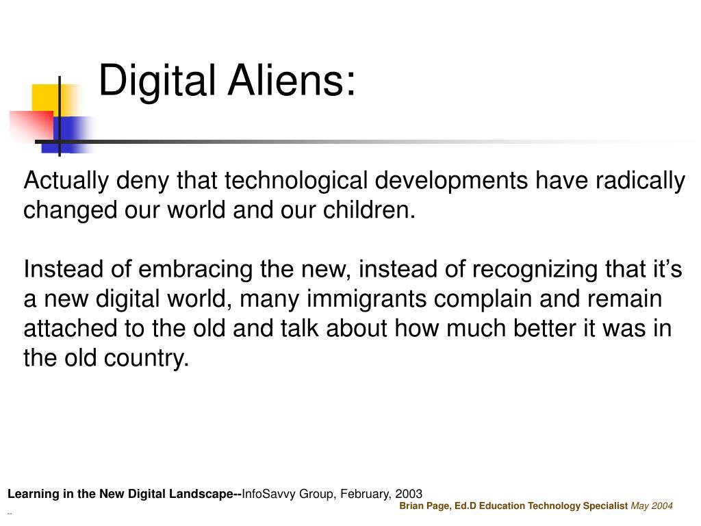 Digital Aliens:
